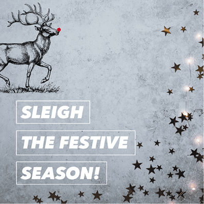 Sleigh the festive season
